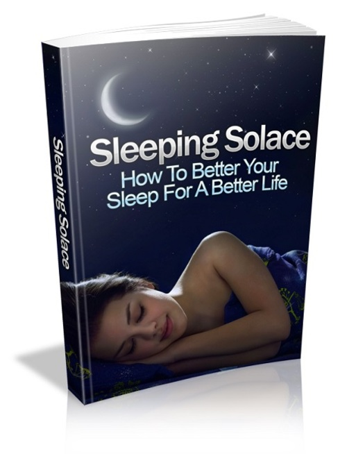 Product picture Sleeping - How To Better Your Sleep For A Better Life