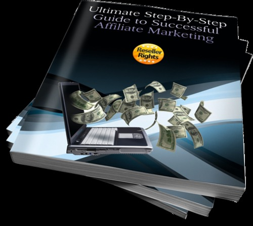 Product picture Ultimate Step-By-Step Guide To Successful Affiliate Marketing